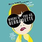 Where'd You Go, Bernadette Hörbuch von Maria Semple Gesprochen von: Kathleen Wilhoite