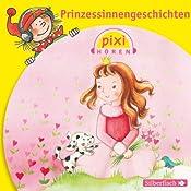Prinzessinnengeschichten (Pixi Hören) |  div.