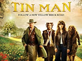 Tin Man - The Complete Miniseries
