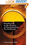 Intro to the Practice of Psychoanalyt...