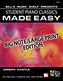 img - for Student Piano Classics Made Easy (Bill's Music Shelf Presents...) book / textbook / text book