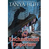 The Enchantment Emporiumby Tanya Huff
