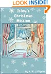 Isley's Christmas Mission (The Isley...