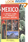 Mexico: A Hikers Guide To Mexico's Na...