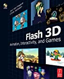 Flash 3D: Animation, Interactivity, and Games (0240808789) by Ver Hague, Jim