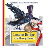 London Bridge Is Falling Down (Children's Favorite Activity Songs)