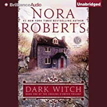 Dark Witch: The Cousins O'Dwyer Trilogy, Book 1 Audiobook by Nora Roberts Narrated by Katherine Kellgren