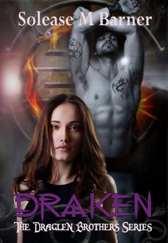 The Draglen Brothers - DRAKEN (BK 1) by Solease M Barner