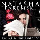 Brahms & Kahane & Prokofiev