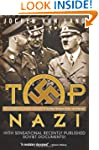 Top Nazi: SS General Karl Wolff: The...