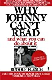 img - for Why Johnny Can't Read: And What You Can Do about It book / textbook / text book