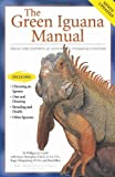 img - for The Green Iguana Manual (Advanced Vivarium Systems) book / textbook / text book