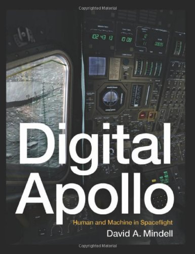 Digital Apollo: Human and Machine in Spaceflight (Inside Technology)