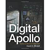 Digital Apollo: Human and Machine in Spaceflight ~ David A. Mindell