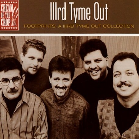 IIIRD TYME OUT - Footprints: A IIIrd Tyme Out Collection - Zortam Music