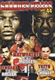 GRANDES PELEAS VOL. 44 MAYWHEATHER VS MOSLEY/LEONARD VS HAGLER/TSZYU VS CHAVEZ