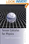 Tensor Calculus for Physics: A Concis...
