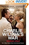 Charlie Wilson's War: The Extraordina...
