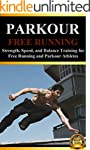 Parkour: Strength, Speed, and Balance...