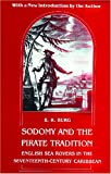 Sodomy and the Pirate Tradition: English Sea Rovers in the Seventeenth Century Caribbean