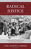 Radical Justice: Spain and the Southern Cone Beyond Market and State