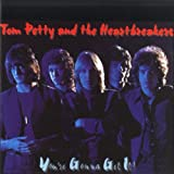 Tom Petty and the Heartbreakers You're Gonna Get It [European Import]