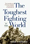 The Toughest Fighting in the World: T...