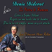 Le Neveu de Rameau ou La Satire seconde | Livre audio Auteur(s) : Denis Diderot Narrateur(s) : Jean Debucourt, Henri Rollan