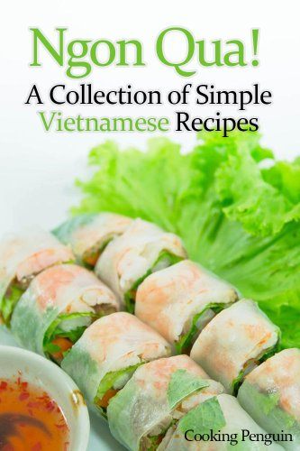 Ngon Qua! - A Collection of Simple Vietnamese Recipes cover