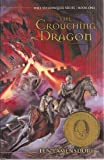 The Crouching Dragon (Will to Conquer Series Book One) (Signed Copy)