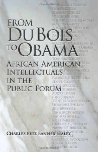 From Du Bois to Obama: African American Intellectuals in...