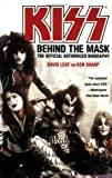 img - for KISS: Behind the Mask - The Official Authorized Biography book / textbook / text book