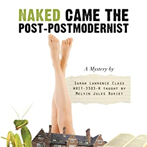 Naked Came the Post-Postmodernist Audiobook