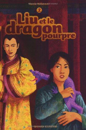 Liu et le vieux dragon n° 2 Liu et le dragon pourpre