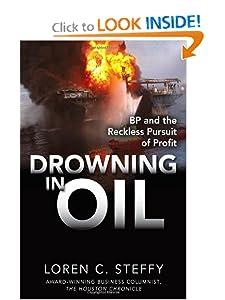 BP & the Reckless Pursuit of Profit - Loren C. Steffy