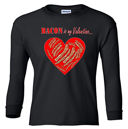 Bacon Is My Valentine Funny V-Day Youth long sleeve T-Shirt