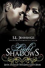 Light Shadows (The Dark Light Series Book 3)