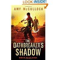 Oathbreaker's Shadow by Amy McCulloch