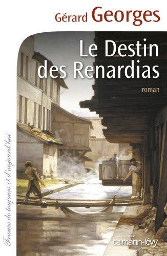 Le Destin des Renardias (Cal-Lévy-France de toujours et d'aujourd'hui)