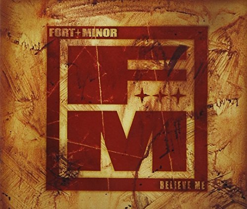 Believe Me 1 by Fort Minor (2006-01-10)