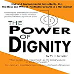The Power of Dignity: The How and Why of Profitable Growth in a Flat Market | Pete Geissler