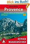 Provence - 50 Touren zwischen Ard�che...