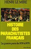 echange, troc Henri Le Mire - Histoire des parachutistes français