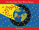 img - for On the Day You Were Born book / textbook / text book