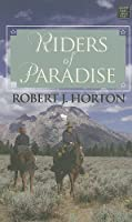 Riders of Paradise (Center Point Western Complete (Large Print))