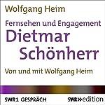 Fernsehen und Engagement: Dietmar Schönherr im Gespräch | Wolfgang Heim