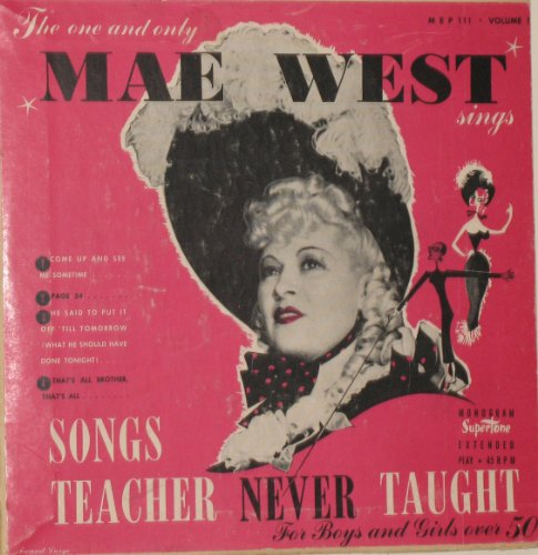 Songs Teacher Never Taught by Mae West