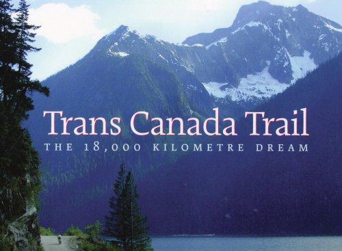 trans-canada-trail-the-18000-kilometre-dream