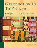 Introduction to Type and Project Management