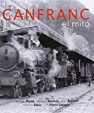 img - for canfranc_el_mito book / textbook / text book